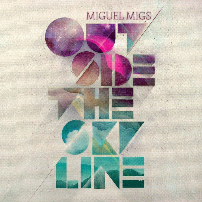 Outside The Skyline - Miguel Migs