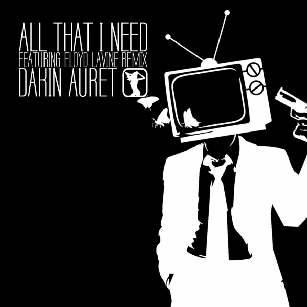 Dakin Auret - All That I Need