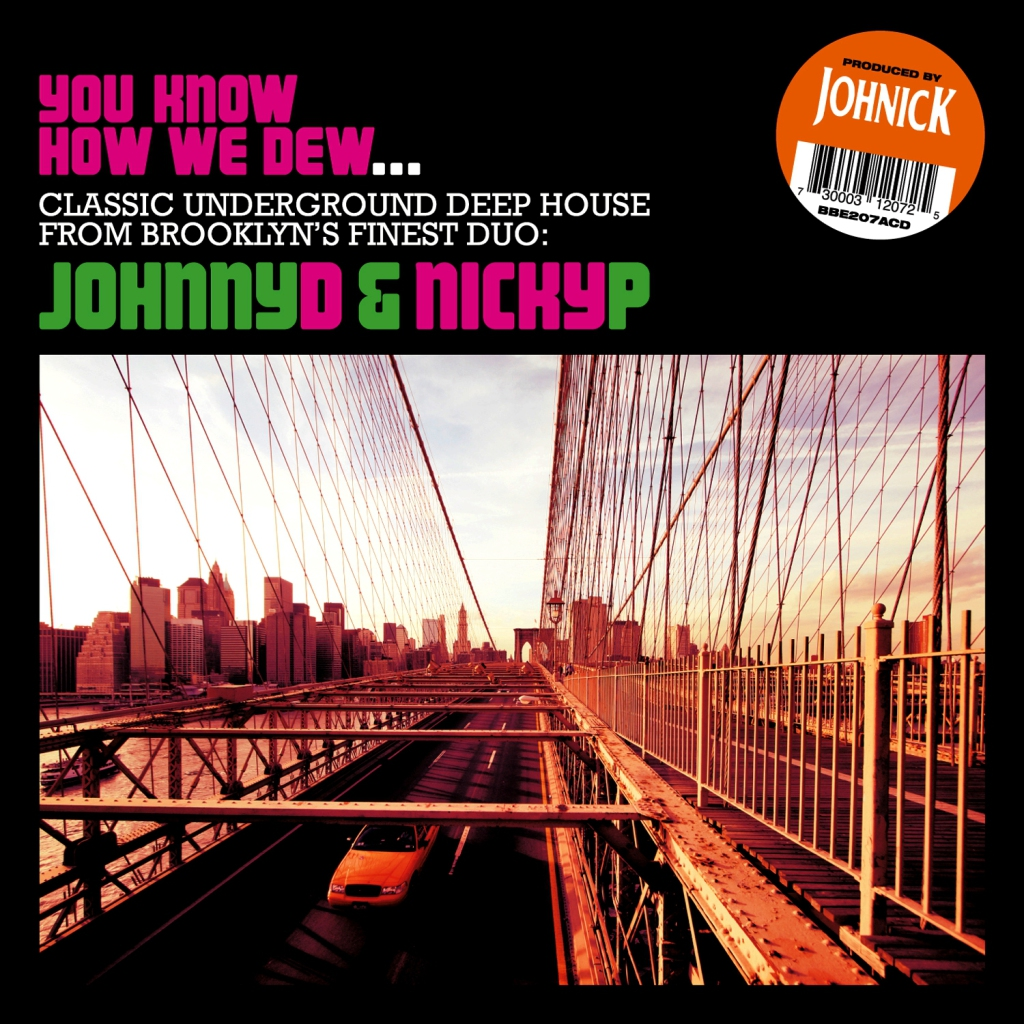 Johnny D - Nicky P  - You Know How We Dew