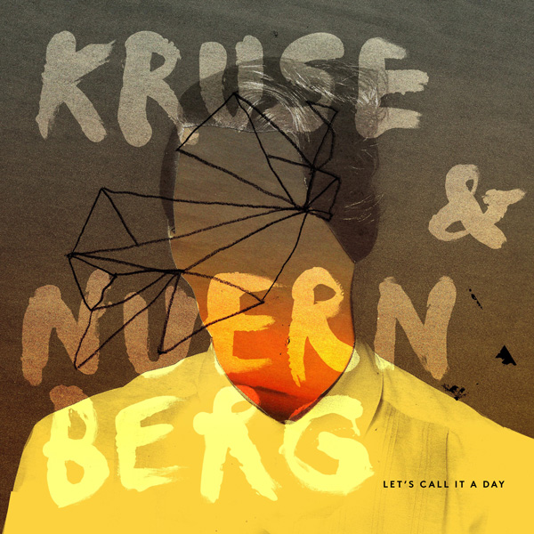 Kruse_Nuernberg - Lets Call It A Day