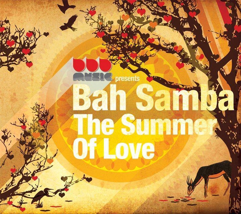 Bah Samba  - The Summer Of Love