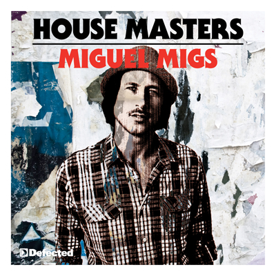 House Masters  - MIguel Migs