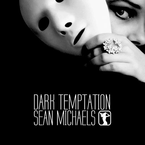 Sean Michaels - Dark Temptation EP