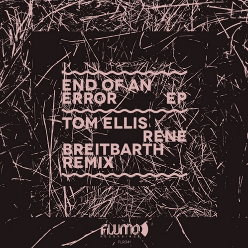 Tom Ellis - End Of An Error EP