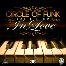 Circle Of Funk feat Lifford - In Love