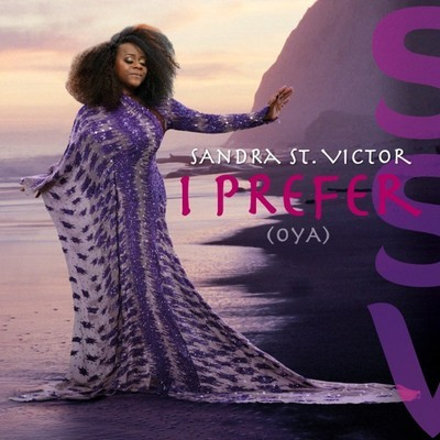 Sandra St Victor  - I prefer