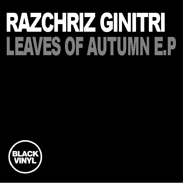 Razchriz Ginitri - leaves of Autumn EP