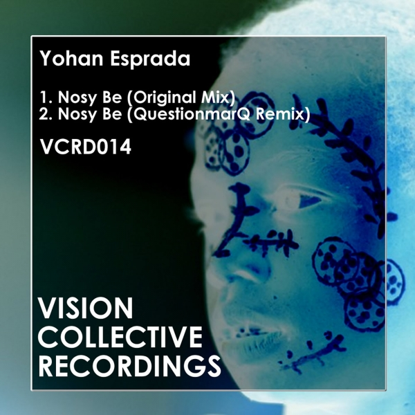 Yohan Esprada - Nosy Be - Vision Collective Recordings