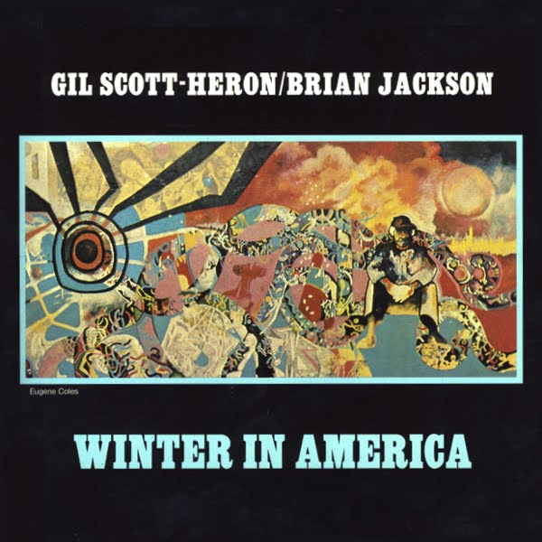 Gil Scott Heron / Brian Jackson – Winter In America (1974)