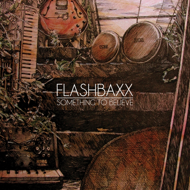Flashbaxx - Something To Believe