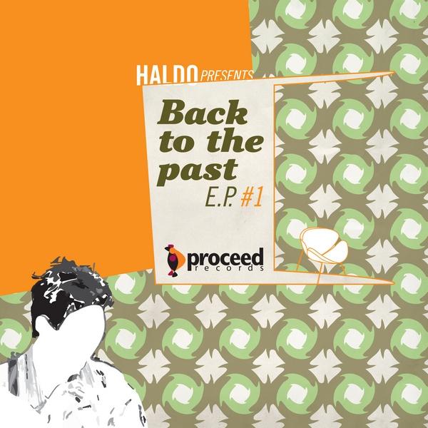 Haldo - Back To The Basics EP - Proceed Records