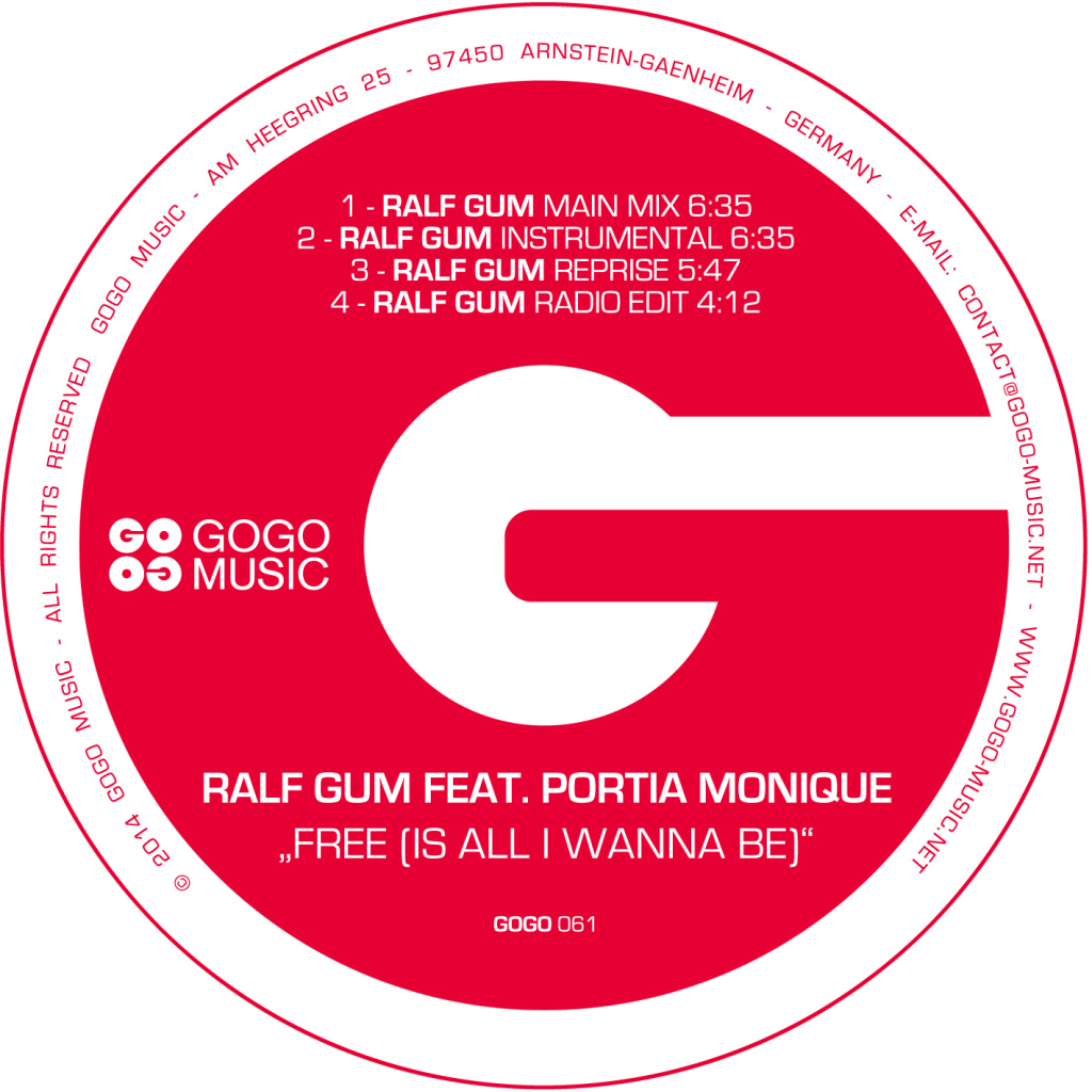 Ralf GUM feat Portia Monique 'Free (Is All I Wanna Be)'