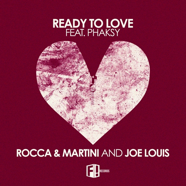 Rocca & Martini - Ready To Love