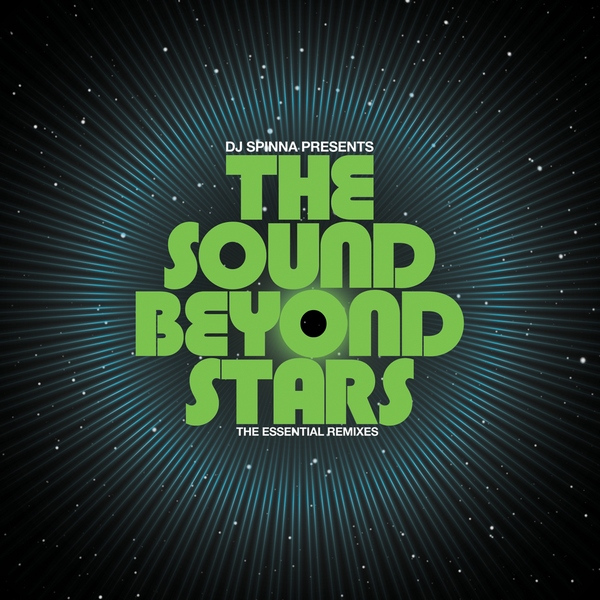 DJ Spinna presents The Sound Beyond Stars - BBE