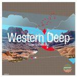 Western Deep - Love Somebody