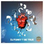 be-true-funky-t