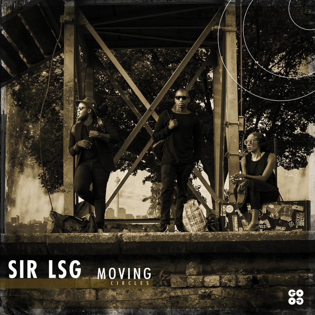 Sir LSG - Moving Circle - GOGO Music - House On Magazine