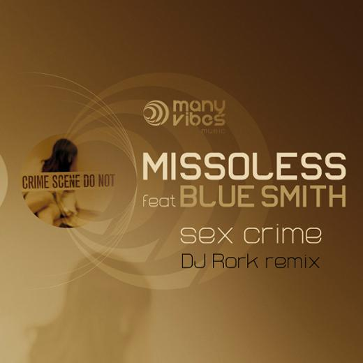 CD COVER-Missoless ft. BlueSmith-Sex Crime-DJ Rork Remix