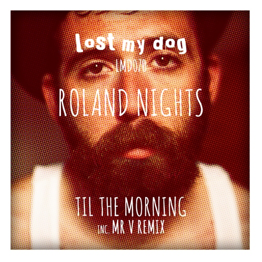 Roland Nights - Til the Morning EP