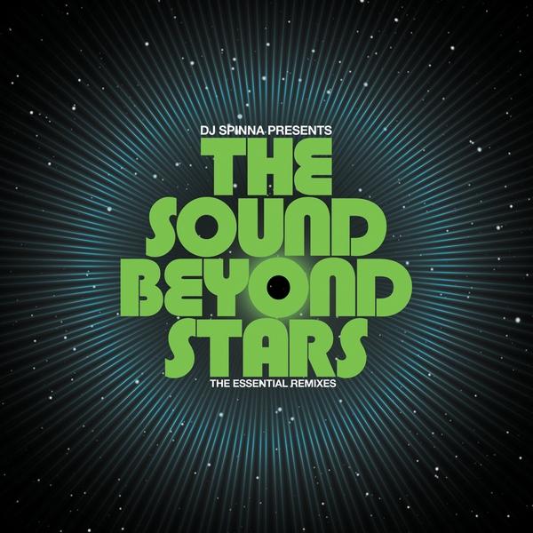 DJ Spinna presents The Sound Beyond Stars - BBE